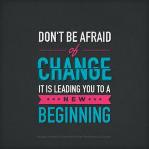 dont-be-afraid-of-change